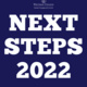 Next Steps 2022: So You Want to Go to Graduate School