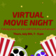 """Image description:  Graphic has a dark green background with dark red text in the middle and yellow and orange sparkles against the background color.  At the bottom of the graphic is two images of popcorn cartons and two film reels. One reel has gray accents and black film and the other has blue accents and purple film.  The text in the middle says: """"Virtual movie night taking place on the LGBTESS Discord Server! Thurs, July 8th, 7 - 9 pm"""".  End description."""