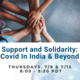 Support and Solidarity: Covid In India & Beyond (Session 1)