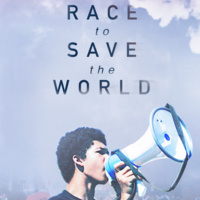 Film & Panel: The Race to Save The World