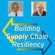 Building Supply Chain Resiliency