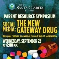 Parent Resource Symposium- Social Media: The New Gateway Drug