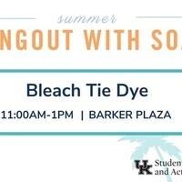 Hangout with SOA: Bleach Tie Dye