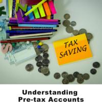 Understanding Pre-tax Accounts