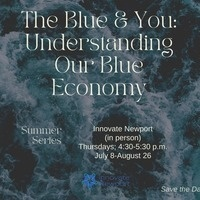The Blue & You: Understanding Our Blue Economy