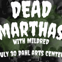 Panic! At the Dahl | Dead Marthas with Midlred
