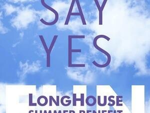 LongHouse Reserve 2021 Summer Benefit: Say Yes