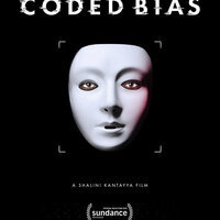 """Coded Bias Film poster - a masked face with """"A Shalini Kantayya Film"""" and the Sundance Film logo at the bottom."""