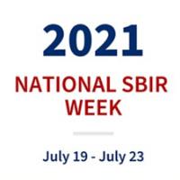 """""""2021 National SBIR Week July 19 - July 23"""""""