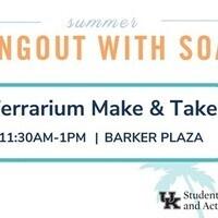 Hangout with SOA: Terrarium Make & Take