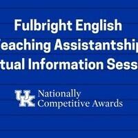 Fulbright English Teaching Assistantship Virtual Information Session