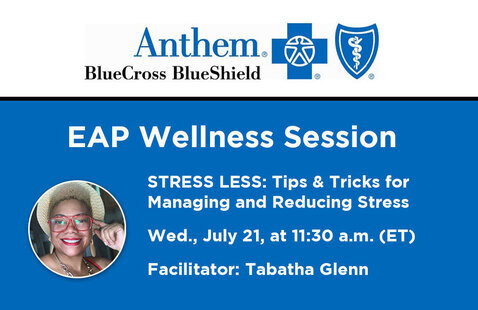EAP Wellness Session: Tips & Tricks for Managing and Reducing Stress