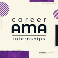 Ask Me Anything: Internships