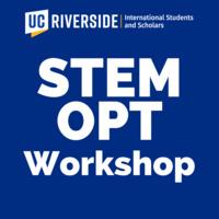 STEM OPT Workshop for UCR International Students