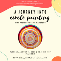 A Journey Into Circle Painting with Professor Keith Mayerson
