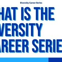 What is the Diversity Career Series?