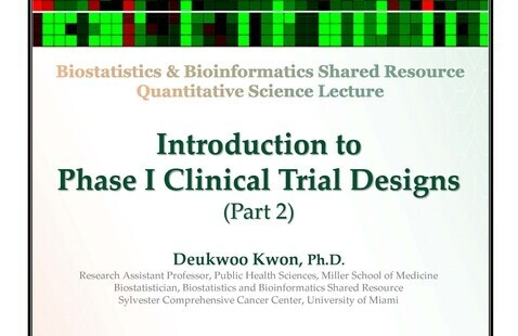 Introduction to Phase I Clinical Trial Designs (Part 2)
