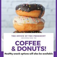 """Picture of 3 stacked donuts with sprinkles with the title """"Coffee & Donuts!"""" in front and """"Healthy snack options available"""" below it."""