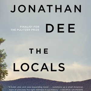 Living Writers virtual book discussion: Jonathan Dee's The Locals