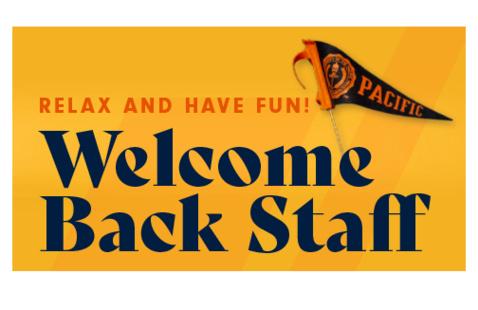 Welcome Back Staff celebration—Sacramento