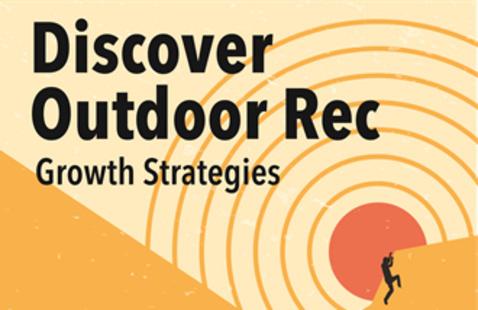 Discover Outdoor Rec: Growth Strategies- Bentonville