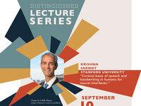 Brains & Behavior Distinguished Lecture Series: Krishna Shenoy, Ph.D. Stanford Univ.