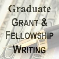 Graduate Grant & Fellowship Writing