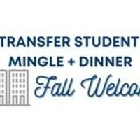 Transfer Student Mingle + Dinner