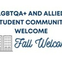 LGBTQA+ and Allied Student Community Welcome