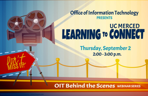 OIT: Learning to Connect Webinar (UC Merced Connect)