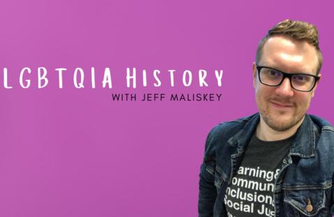 LGBTQIA History with Jeff Maliskey