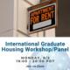 International Graduate Housing Workshop/Panel