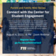 Parent and Family Mini Series: Connect with the Center for Student Engagement