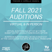 Fall 2021 Towson A Cappella Auditons (In-Person)