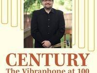 CENTURY: The Vibraphone at 100