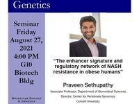 Praveen Sethupathy Friday 8/27/2021 Seminar at 4pm in Biotech G10