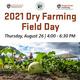 2021 Dry Farming Field Day