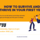 How to Survive and Thrive in Your First Year