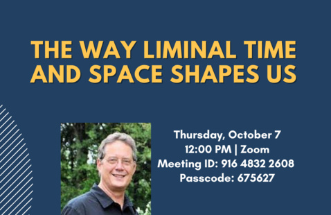 Honors Unlimited: The Way Liminal Time and Space Shapes Us with Dr. Tim Carson