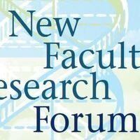 New Faculty Research Forum Day 1