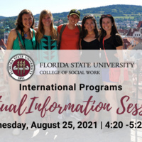 FSU College of Social Work International Programs Virtual Information Session, Sunday, August 17, 2021 from 2:30 until 3:30 pm.