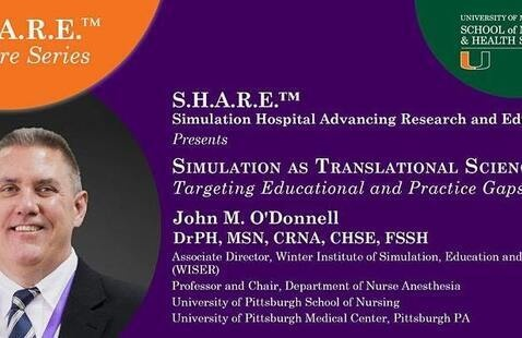 S.H.A.R.E.™ Fall 2021, Lecture Series: Simulation Hospital Advancing Research and Education