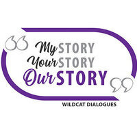 My Story, Your Story, Our Story. Wildcat Dialogues