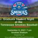 Grad Student Night at the Tennessee Smokies Baseball
