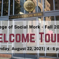 College of Social Work Welcome Tours Sunday, August 22, 4-6pm flyer