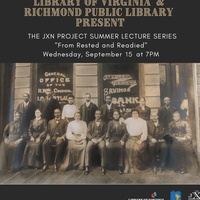 """""""The Rest and Readied""""  Part 6 of the JXN Project Summer Lecture Series"""