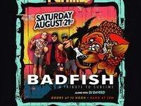 Badfish: A Sublime Tribute