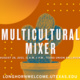Multicultural Mixer