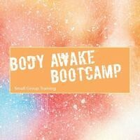 Body Awake Bootcamp Session 1: Preview Day M 8/30
