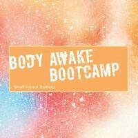 Body Awake Bootcamp Session 1: Registration